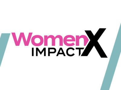 WomenX Impact: l'evento dedicato alla leadership al femminile